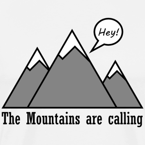 mountains calling - Men's Premium T-Shirt
