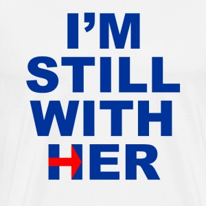 I'm Still With Her Tshirt - Men's Premium T-Shirt