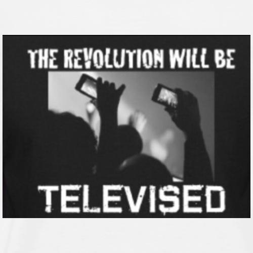 The Revolution Will be Televised - Men's Premium T-Shirt