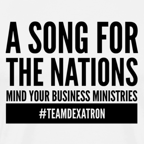 A SONG FOR THE NATIONS BLACK - Men's Premium T-Shirt