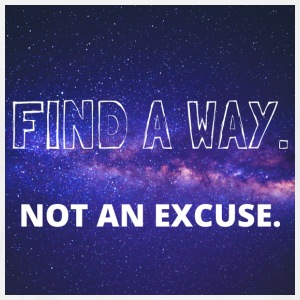 Find a way. Not an excuse. - Men's Premium T-Shirt