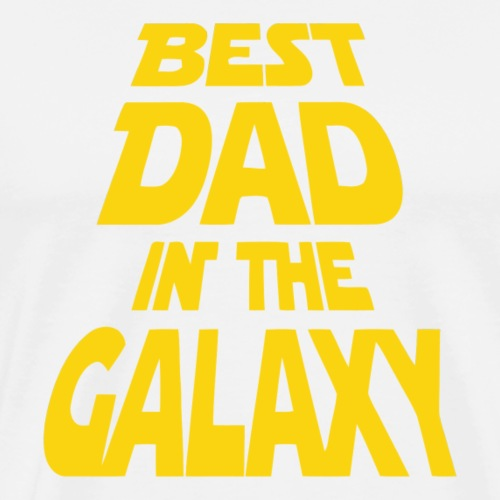 Best Dad In The Galaxy father's day t-shirt 2018 - Men's Premium T-Shirt
