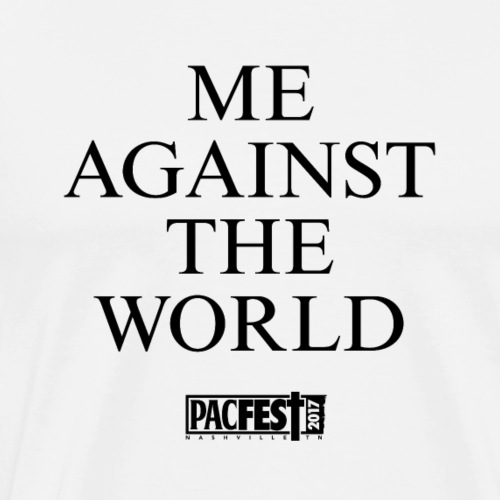 Me Against The World - Men's Premium T-Shirt