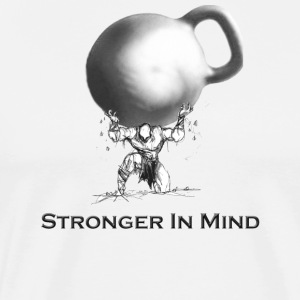 Stronger In Mind - Men's Premium T-Shirt