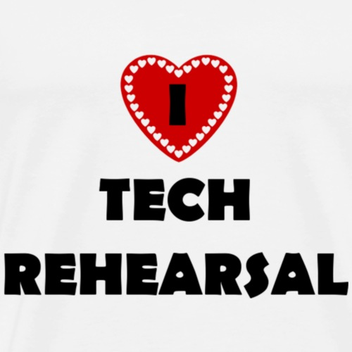 I Love Tech Rehearsal - Men's Premium T-Shirt
