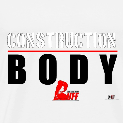 BODY UNDER CONSTRUCTION - Men's Premium T-Shirt