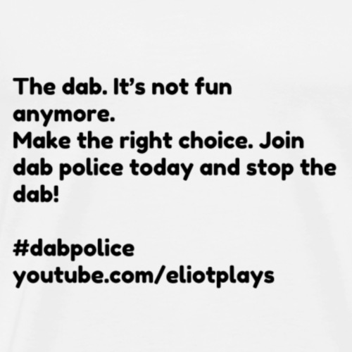 Dab Police Speach - Men's Premium T-Shirt