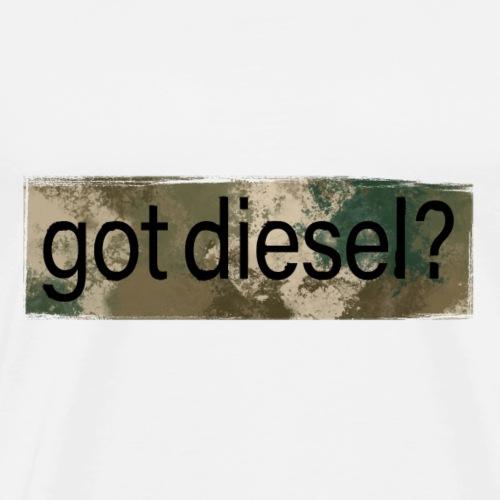 Got Diesel ? - Men's Premium T-Shirt