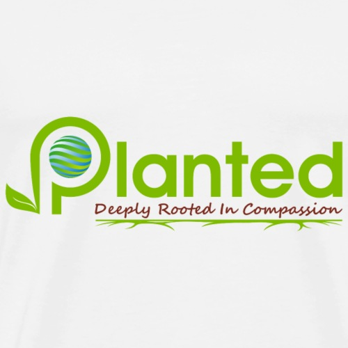 Planted: Deeply Rooted In Compassion - Men's Premium T-Shirt