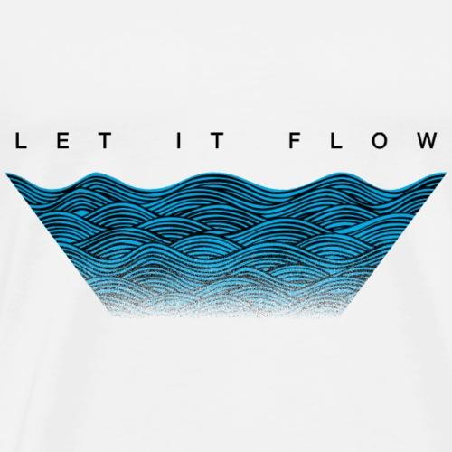 Let it Flow - Men's Premium T-Shirt