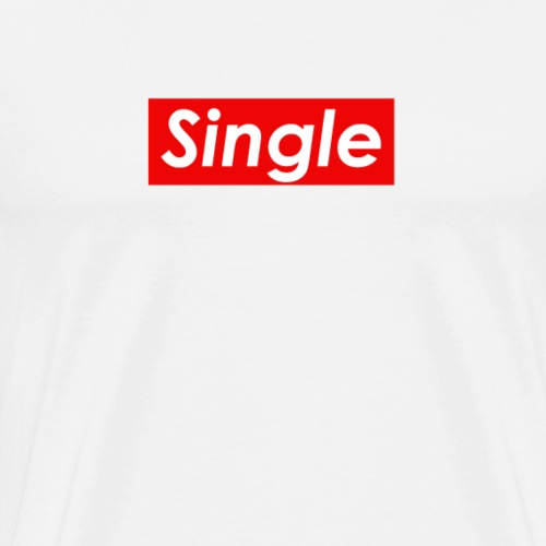 Single and Ready - Men's Premium T-Shirt