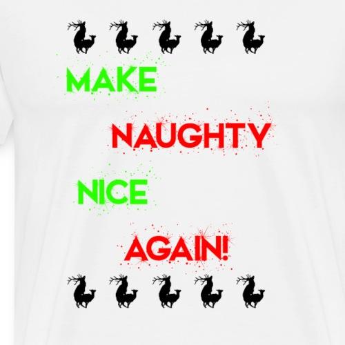 Make Naughty Nice Again - Men's Premium T-Shirt