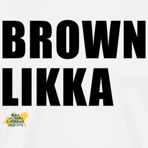That Brown - Men's Premium T-Shirt