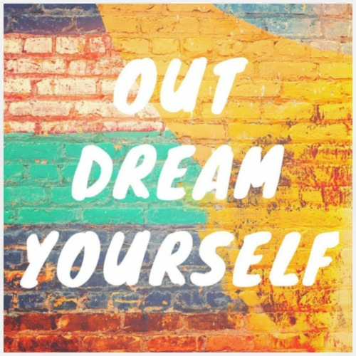Out Dream Yourself - Men's Premium T-Shirt