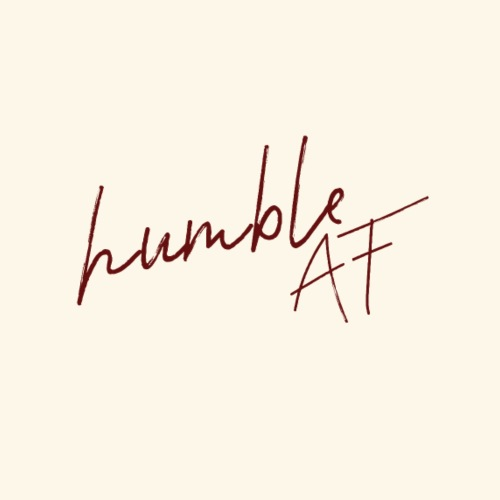 humble AF - Men's Premium T-Shirt