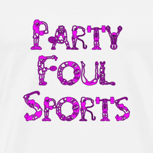 Party Foul Sports Sports Font 4 - Men's Premium T-Shirt