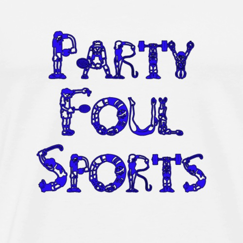 Party Foul Sports Sports Font 2 - Men's Premium T-Shirt