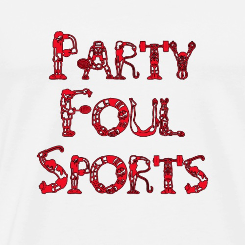 Party Foul Sports Sports Font 3 - Men's Premium T-Shirt
