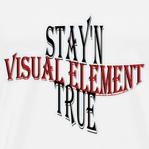 Stay'n True Element - Men's Premium T-Shirt