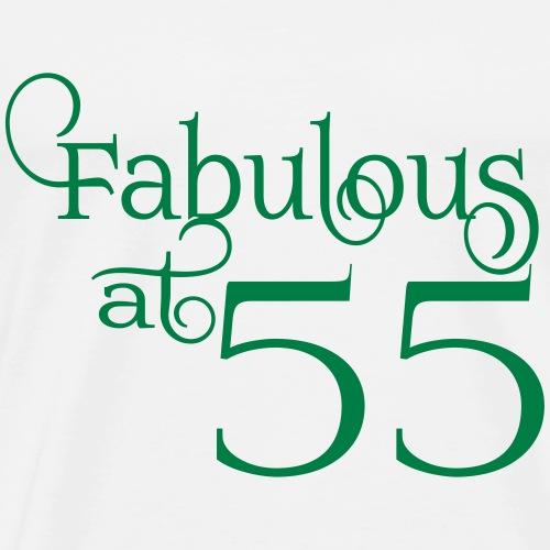 Fabulous at 55 - Men's Premium T-Shirt