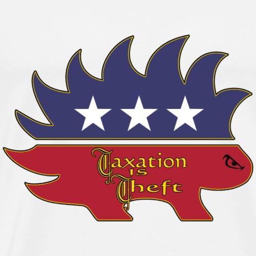 Taxation is Theft - Men's Premium T-Shirt