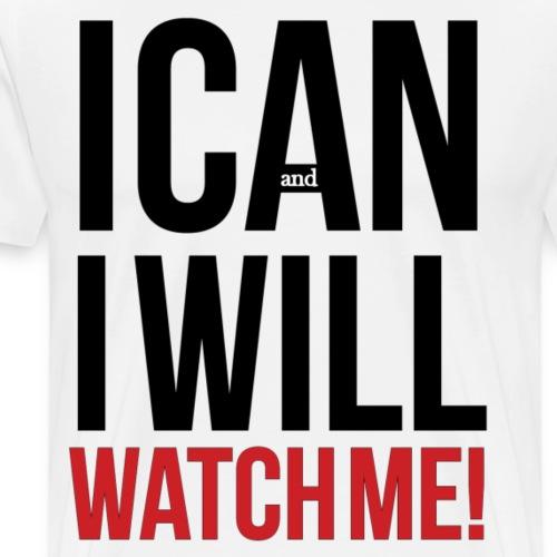 Motivational and Determination Quote - Men's Premium T-Shirt
