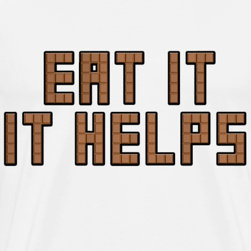 EAT IT, IT HELPS - Men's Premium T-Shirt