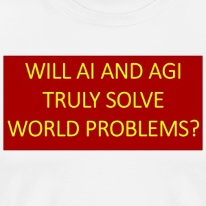 Will AI AGI truly solve world problems? - Men's Premium T-Shirt