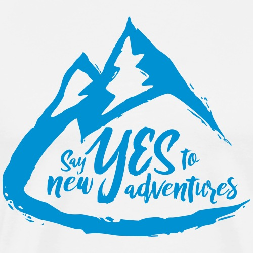 Say Yes to Adventure - Coloured - Men's Premium T-Shirt