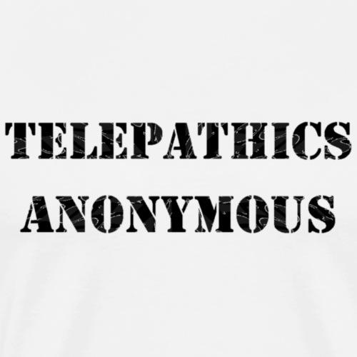 telepathics anonymous - Men's Premium T-Shirt