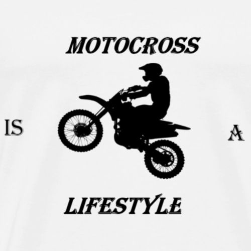 Motocross is a lifestyle - Men's Premium T-Shirt