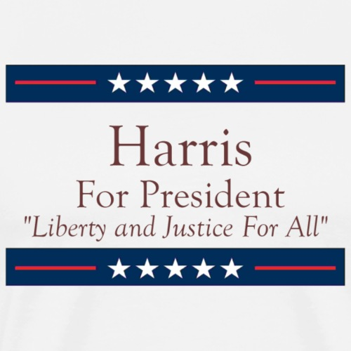 Harris For President - Liberty and Justice For All - Men's Premium T-Shirt