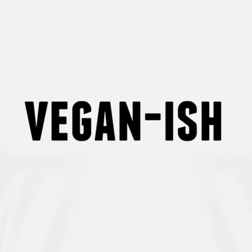 Vegan-Ish Tee - Men's Premium T-Shirt