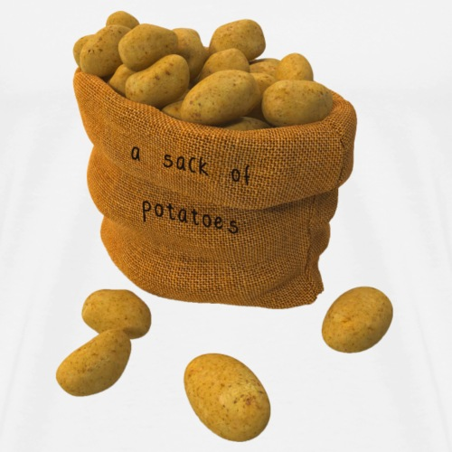 A sack of potatoes - Men's Premium T-Shirt