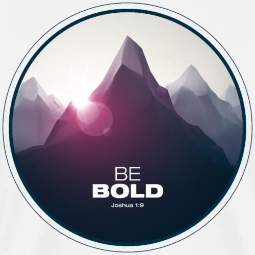 Be Bold Joshua 1:9™ - Christian Apparel - Men's Premium T-Shirt