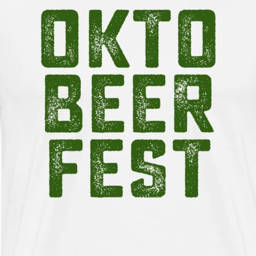OktoBeer Fest Funny oktober Fest Prost! T Shirt - Men's Premium T-Shirt