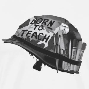 Born to teach Arts B&W - Men's Premium T-Shirt