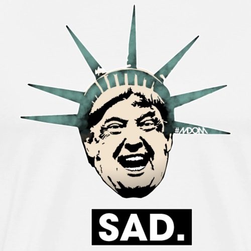 SAD Lady Liberty Trump - Men's Premium T-Shirt