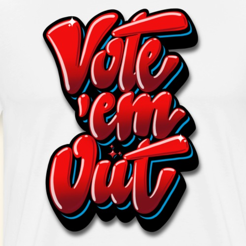 VOTE THEM OUT - Men's Premium T-Shirt