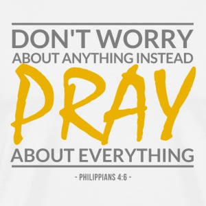 Don't worry about anything(Phil4:6) - Men's Premium T-Shirt