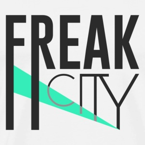Freak City - Men's Premium T-Shirt