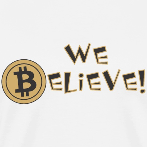 bitcoin believe t-shirt - Men's Premium T-Shirt