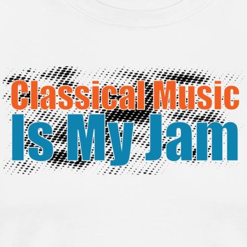 Classical Music is my Jam - Men's Premium T-Shirt