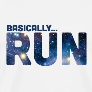 Basically: Run! - Men's Premium T-Shirt