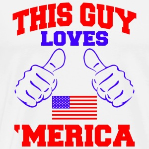 America - this guy loves america - Men's Premium T-Shirt
