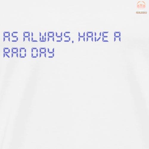 RadDay - Men's Premium T-Shirt