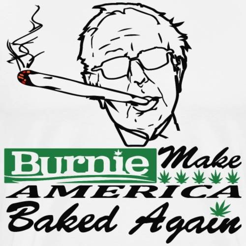 Bernie Sanders Burnie Make America Baked Again - Men's Premium T-Shirt