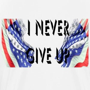 usa I Never Give Up 2017 - Men's Premium T-Shirt