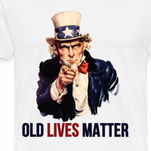 Uncle Sam says Old Lives Matter - Men's Premium T-Shirt
