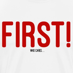 FIRST! T-SHIRT - Men's Premium T-Shirt